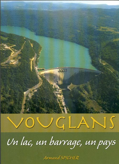 Vouglans. Un lac, un barrage, un pays – Armand Spicher Vouglans2ptt