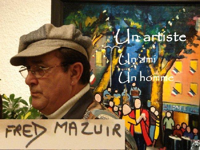 2011-06-03 : Fred Mazuir - Un artiste, un ami, un homme Titre