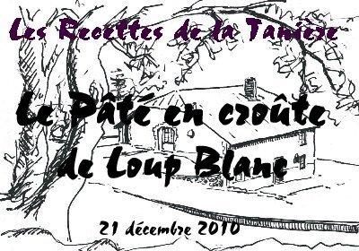 Le Pâté en croûte de Loup Blanc - 21 décembre 2010 Titre